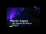 Mario Lopez - The Sound of Nature - Part II ( Live @ Club Rotation 2000 )