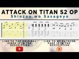 Attack on Titan Season 2 Opening - Shinzou wo Sasageyo Fingerstyle Tab Playthrough