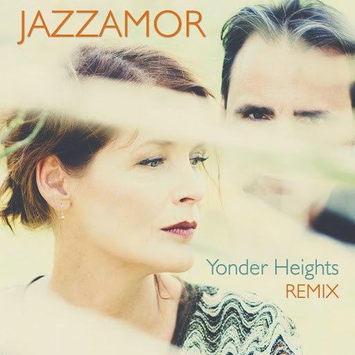 Jazzamor альбом Yonder Heights Remix