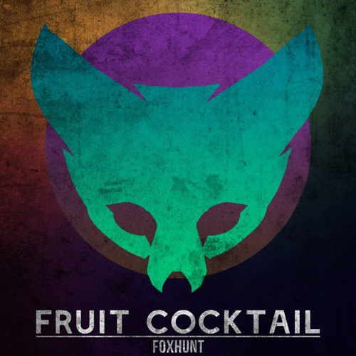 Foxhunt - Fruit Cocktail (Original Mix)