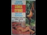 Gönül Oyunu+1979.Zerrin Egeliler,Bulent Kayabas