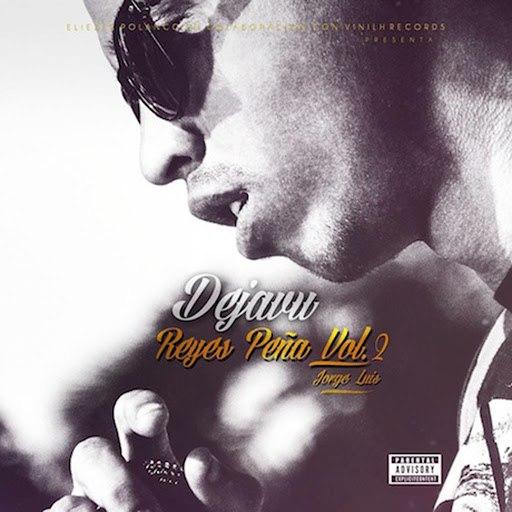Dejavu альбом Reyes Peña, Vol. 2