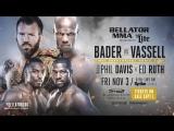 Промо к турниру Bellator 186: Бэйдер против Васселла (русская озвучка)