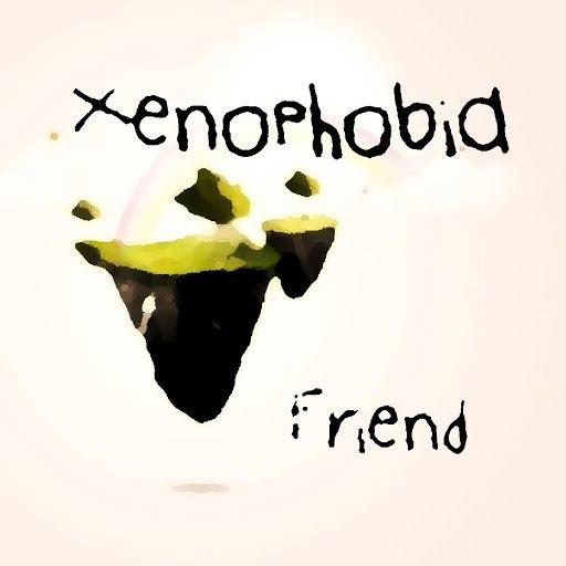 Friend альбом Xenophobia