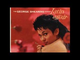 George Shearing - Latin Affair ( Full Album )