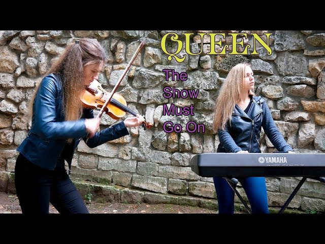 Queen The Show Must Go On violin and piano cover