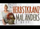 HERBSTKRANZ - AB IN DIE NATUR - DIY