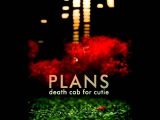 Death Cab For Cutie - Plans (full album)