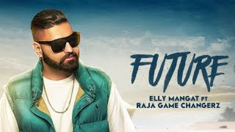 Elly Mangat - Future ft. Game Changerz (Official Video)