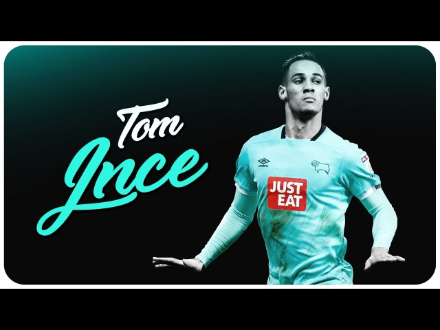 Tom Ince   Derby County 2016 - 2017 Season   Goals, Assists Highlights