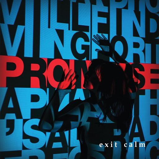 Exit Calm альбом Promise