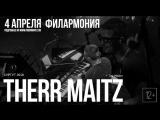 Therr Maitz - 4 апреля в Сургуте