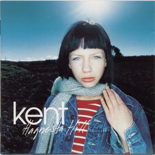 Kent альбом Hagnesta Hill