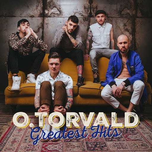 O.Torvald альбом Greatest Hits