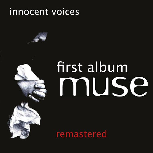 Muse альбом Innocent Voices (First Album)