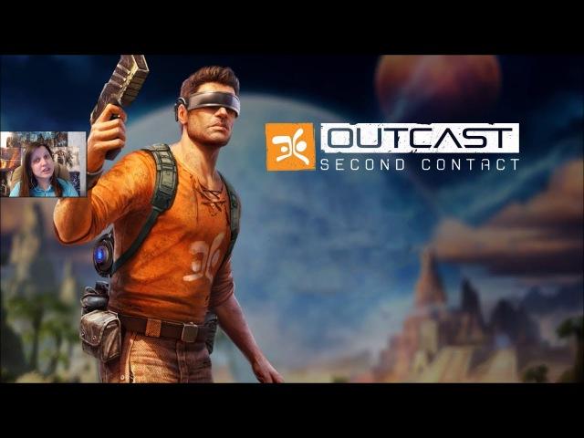 Outcast: Second Contact - ЧТО-ТО ОЧЕНЬ НЕ ПОНЯТНОЕ