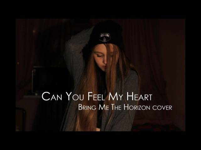 Katelin Can You Feel My Heart Bring Me the Horizon cover