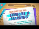 Exercise Crash Course Study Skills 10