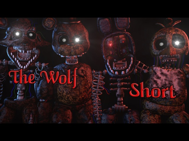 (FNAF SFMShort) The Wolf - SIAMÉS