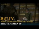 The Tenements - Mission 41 - Bully: Scholarship Edition
