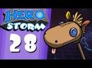 HeroStorm Ep 28 Horsing Around