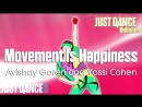 Just Dance Unlimited Movement Is Happiness Find Your Thing Avishay Goren and Yossi Cohen Just Dance 2015 60FPS