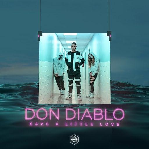 Don Diablo альбом Save a Little Love