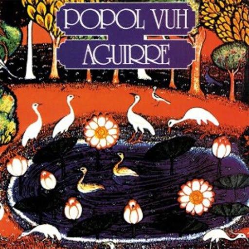 Popol Vuh альбом Aguirre (OST)