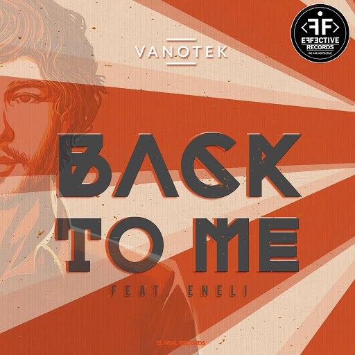 VanoTek альбом Back to Me (feat. Eneli)