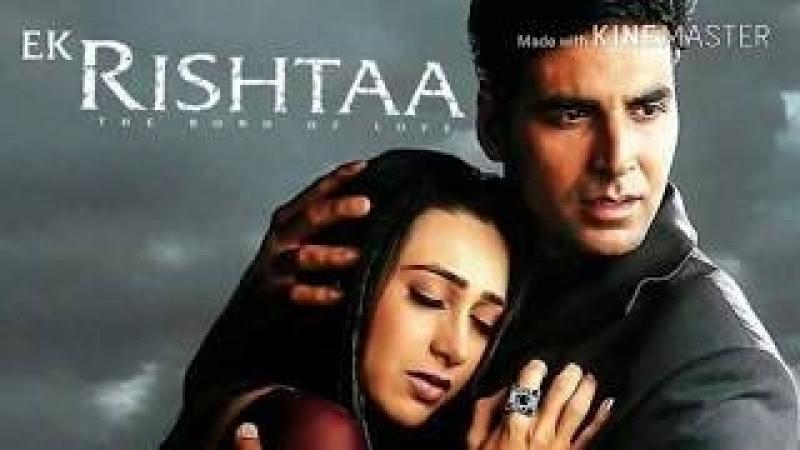 Ek Rishtaa The Bond Of Love 2001 Songs HD Amitabh Bachchan Akshay Kuma