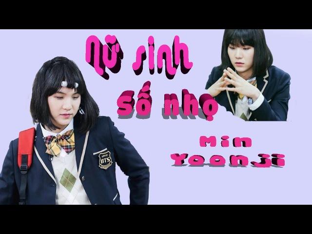 Nữ sinh số nhọ Min Yoonji