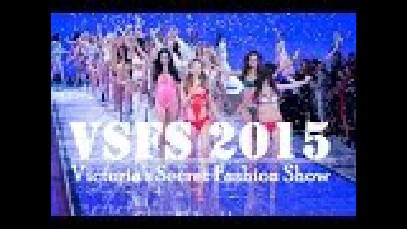 The Victoria's Secret Fashion Show 2015 Full HD