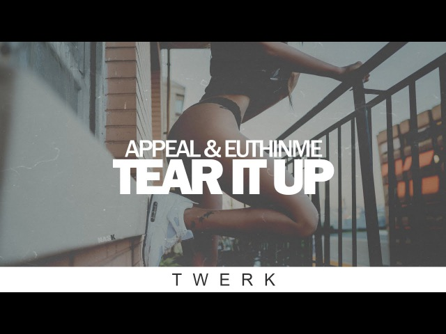 Appeal Euthinme - Tear It Up