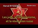 Hervé Ryssen Les juifs le communisme et la révolution russe de 1917 Complet Son rectifié