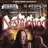15.02 - DESTRUCTION (DE) - Opera (С-Пб)