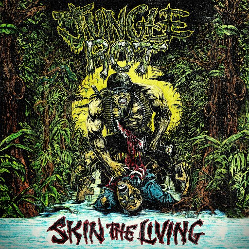 Jungle Rot альбом Skin The Living