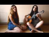 Анастасия Коробейникова и Юлия Ланцова - Эта песня простая (Iowa cover)