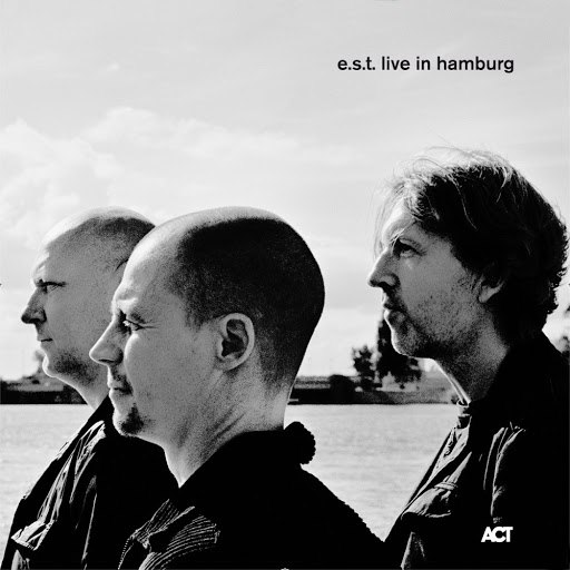 Esbjörn Svensson Trio альбом E.S.T. Live in Hamburg