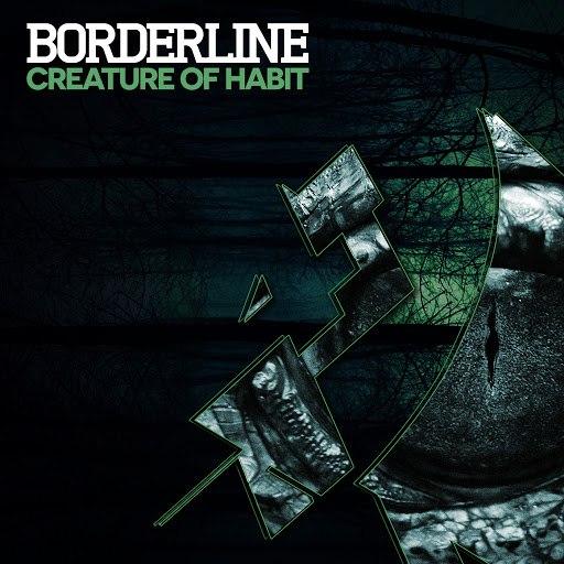Borderline альбом Creature Of Habit