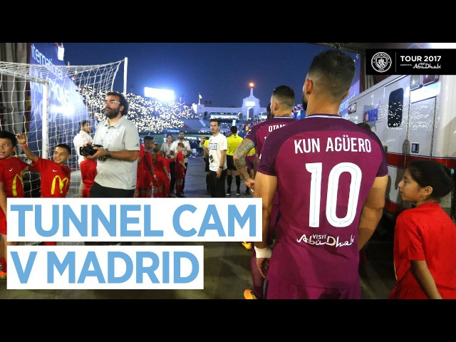 TUNNEL CAM Man City 4 1 Real Madrid