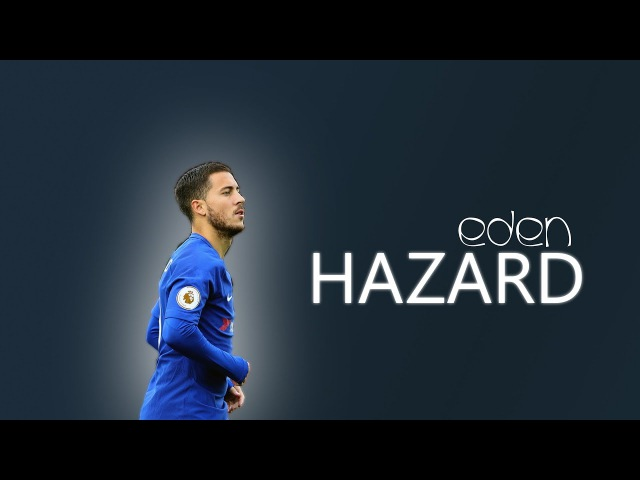Eden Hazard 2018 Humiliating Everyone