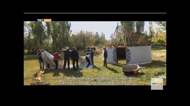 Kırgızistan'da Bir Taziye Çadırı ( Boz Üy ) - Orhun'dan Malazgirt'e Kutlu Yürüyüş - TRT Avaz