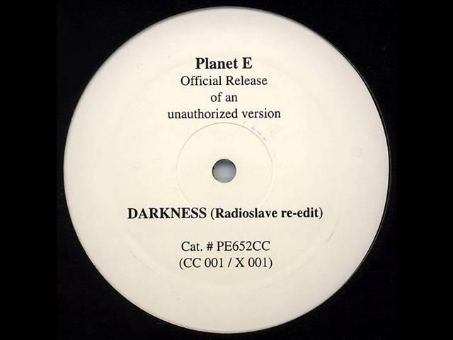 Carl Craig - Darkness (radioslave re-edit mix) (2005)