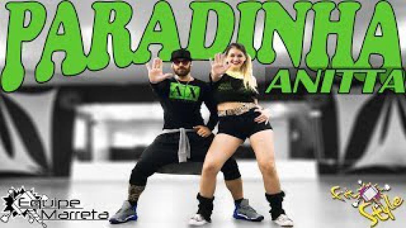 Anitta - Paradinha - Coreografia Prof Jefin Marreta e Camilla (Equipe Marreta)