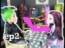 Monster High My Roommates are Vampires ep2 The Monster Life