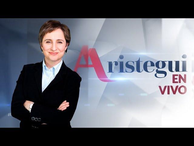 AristeguiEnVivo 21/11: violencia; Plan de Nación de Morena; Plataforma del Frente Ciudadano
