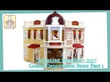 SYLVANIAN FAMILIES - New 2017 - Pt 1 - Grand Department Store Deluxe Set SETUP &amp TOY REVIEW