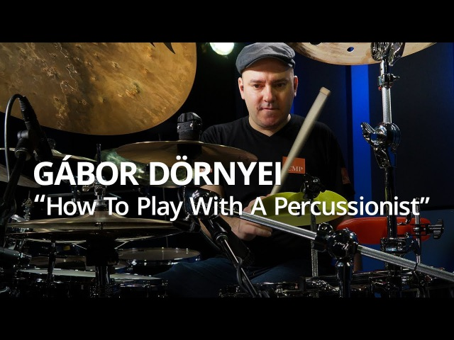Gábor Dörnyei How To Play With A Percussionist Live Drum Lesson Drumeo