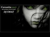 Coronita Minimal Techno Mix 2017 (Brutal Flash) Dj Swat