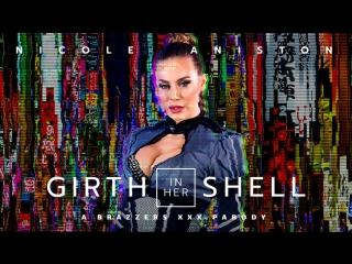 Nicole aniston/  girth in her shell a xxx parody / cosplay sci-fi